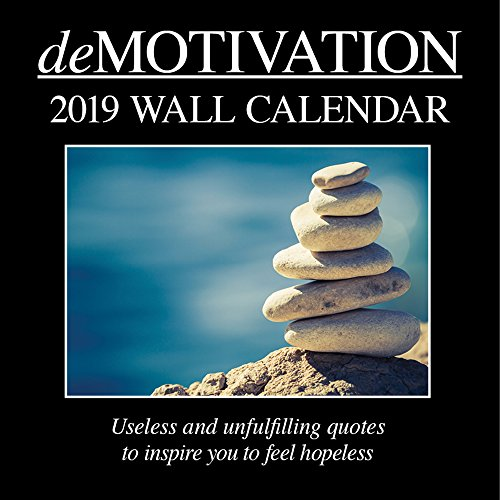 2019 Wall Calendar - Demotivation Calendar, 12 x 12 Inch Monthly View, 16-Month, Funny Quotes Theme, Includes 180 Reminder Stickers