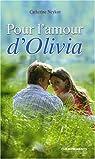 Pour l'amour d'Olivia par Neykov