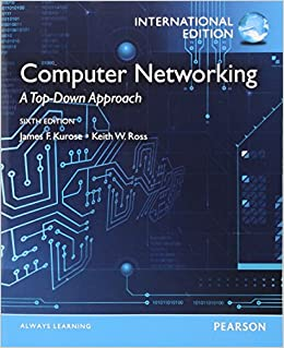 Computer networking a top down approach international edition computer networking a top down approach international edition amazon james f kurose keith w ross 9780273768968 books fandeluxe Choice Image