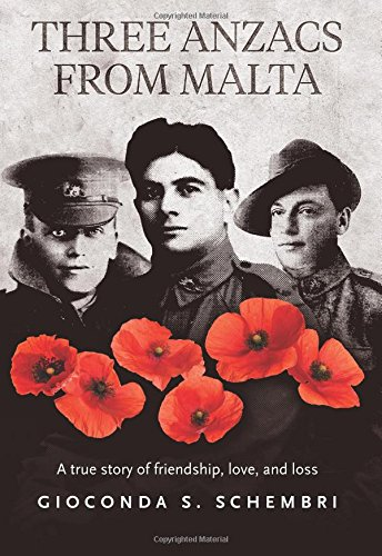 three-anzacs-from-malta-a-true-story-of-friendship-love-and-loss