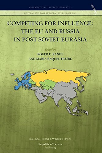 Competing for Influence: the EU and Russia in post-Soviet Eurasia