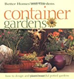 Container Gardens: Fresh Ideas for Creating Beautiful Potted Gardens