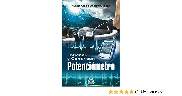 Entrenar y correr con potenciómetro (Deportes) (Spanish Edition)