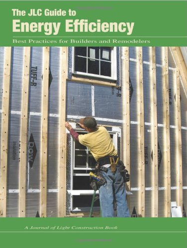 The JLC Guide to Energy Efficiency
