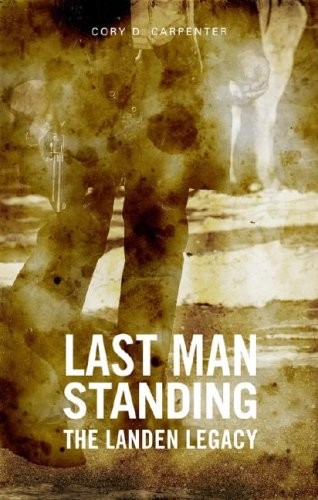 Last Man Standing: The Landen Legacy