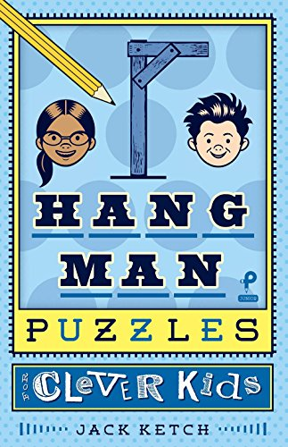 Hangman Puzzles for Clever Kids (Puzzlewright Junior Hangman)