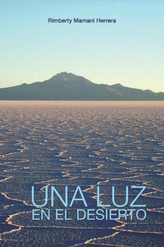 Resultado de imagen para una luz en el desierto  amazon