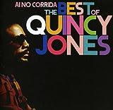 Ai No Corrida: The Essential Quincy Jones /  Quincy Jones