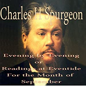 Evening by Evening: Readings for the Month of September (Readings at Eventide) Audiobook