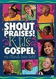 : Shout Praises!: Kids Gospel -  the Ultimate Praise Party