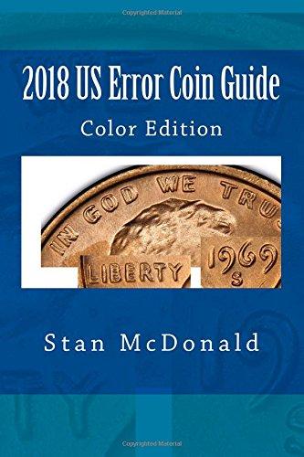 2018 US Error Coin Guide: Color Edition
