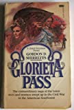 Glorieta Pass, Gordon D. Shirreffs, 0449124169