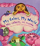 My Colors, My World, Maya Christina Gonzalez, 0892392215