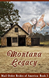 Mail-Order Brides of America:  Montana Legacy, Book 3 (A Clean Western Historical Romance)