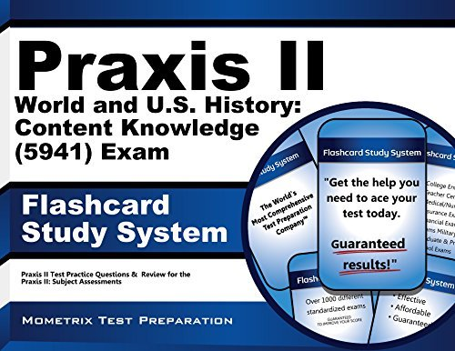 By Praxis II Exam Secrets Test Prep Team Praxis II World and U.S. History: Content Knowledge (5941) Exam Flashcard Study System: Praxis II Te (Flc Crds) [Cards]
