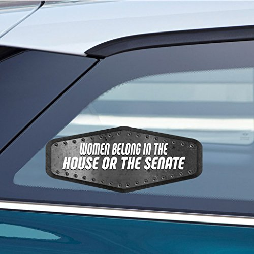 - Makoroni - WOMEN BELONG IN THE HOUSE OR THE SENATE Sticker Decal - Car Laptop Wall Stciker Decal - 3'by8' (Small) or 4.5'by10.5' (Large)