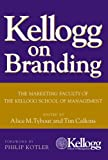 img - for Kellogg on Branding: The Marketing Faculty of The Kellogg School of Management book / textbook / text book