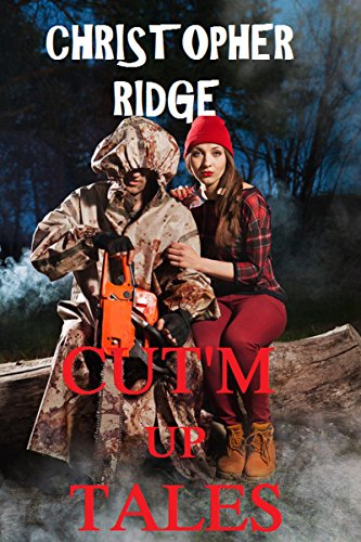 CUT'M  UP TALES by [Ridge, Christopher]