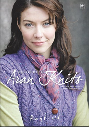 Sirdar/Hayfield Knitting Pattern Book 464 - Favourite Aran Knits by Hayfield by Hayfield