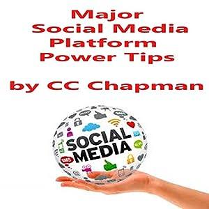 Major Social Media Platform Power Tips Audiobook