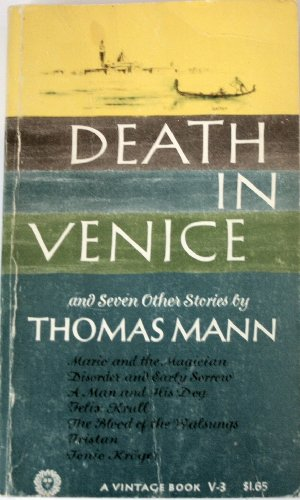 Death in Venice: And seven other stories (A Vintage book-V3) (Death In Venice And Seven Other Stories)