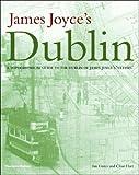 James Joyce's Dublin, Ian Gunn and Clive Hart, 0500511594