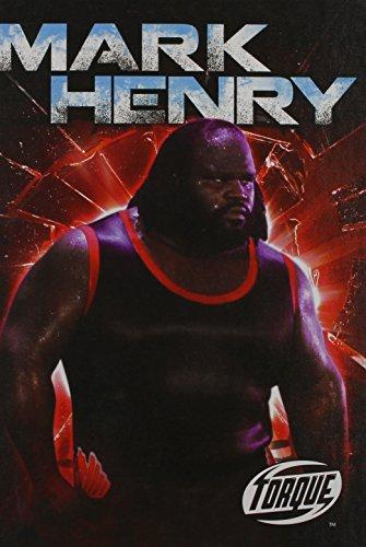 Mark Henry (Torque: Pro Wrestling Champions (Library))
