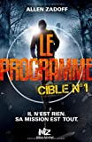 "Afficher ""Le programme n° 01<br /> Cible n°1"""