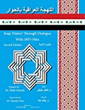img - for Iraqi Dialect Through Dialogue Second Edition (Iranian Languages Edition) book / textbook / text book