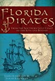 Florida Pirates: From the Southern Gulf Coast to