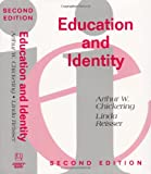 Education and Identity 9781555425913