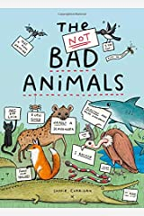 The Not BAD Animals Hardcover