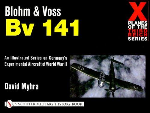 Read Online Blohm & Voss Bv 141 (X Planes of the Third Reich Series) ebook