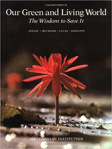 Amazon Com Our Green And Living World The Wisdom To Save It