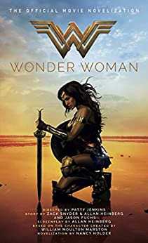 Wonder Woman: The Official Movie Novelization by [Holder, Nancy]