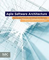 Agile Software Architecture Front Cover