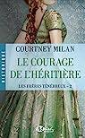 Le courage de l'héritière par Milan