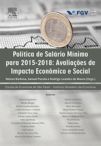 Política do Salário Mínimo Para 2015-2018. Avaliações de Impacto