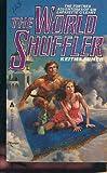 The World Shuffler, Keith Laumer, 0441917003