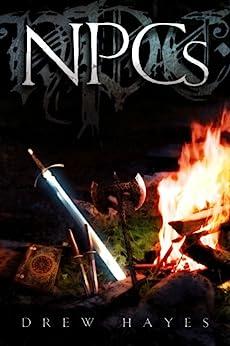 NPCs (Spells, Swords, & Stealth Book 1) by [Hayes, Drew]