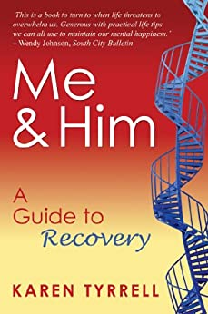 Me and Him: A Guide to Recovery by [Tyrrell, Karen]