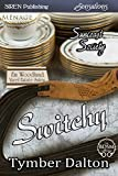 Switchy [Suncoast Society] (Siren Publishing Sensations)