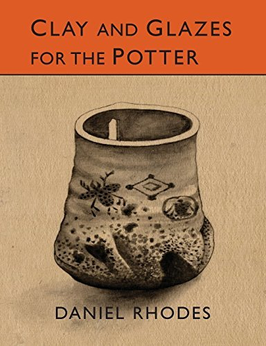 Clay and Glazes for the Potter by Daniel Rhodes (2015-03-11) (Clay And Glazes For The Potter Daniel Rhodes)