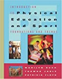 img - for Introduction to Physical Education and Sport: Foundations and Trends (with Introduction to Careers in Health, Physical Education and Sport) by Marilyn M. Buck (2003-08-04) book / textbook / text book