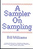 A Sampler on Sampling, Williams, Bill, 0471030368