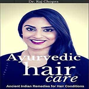 Ayurvedic Hair Care Audiobook