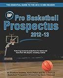 Pro Basketball Prospectus 2012-13, Bradford Doolittle and Kevin Pelton, 1480080195