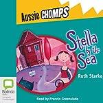 Stella by the Sea: Aussie Chomps | Ruth Starke