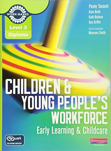 Level 3 Diploma Children and Young People's Workforce (Early Learning and Childcare) Candidate Handbook (Level 3 Diploma for the Children and Young People's Workforce)