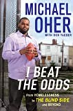I Beat the Odds, Michael Oher and Don Yaeger, 1592406122